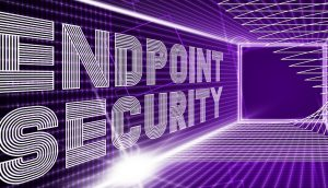 Securing the endpoint